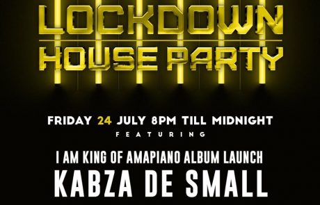 Lockdown House Party ft Kabza De Small